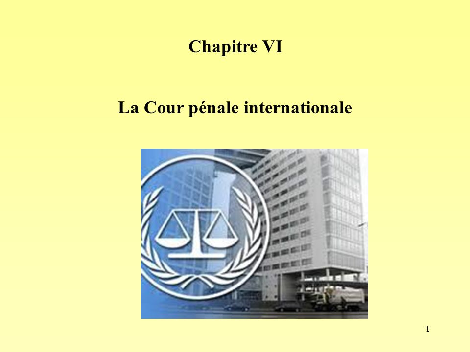 La Cour pénale internationale