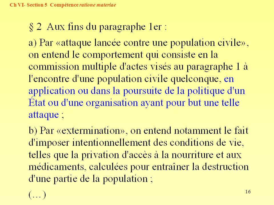 Ch VI- Section 5 Compétence ratione materiae