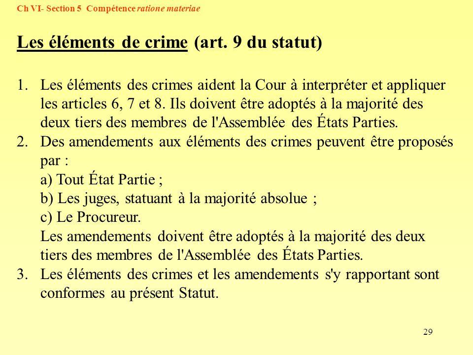 Les éléments de crime (art. 9 du statut)