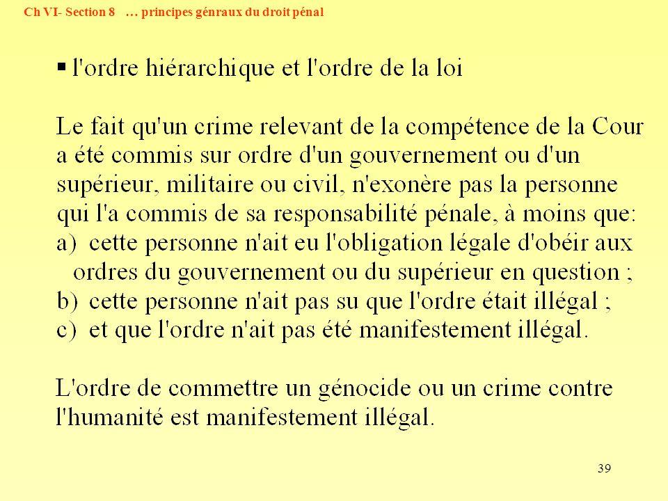 Ch VI- Section 8 … principes génraux du droit pénal