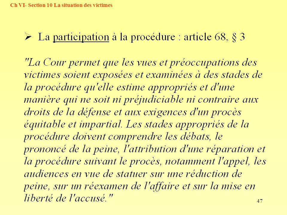 Ch VI- Section 10 La situation des victimes