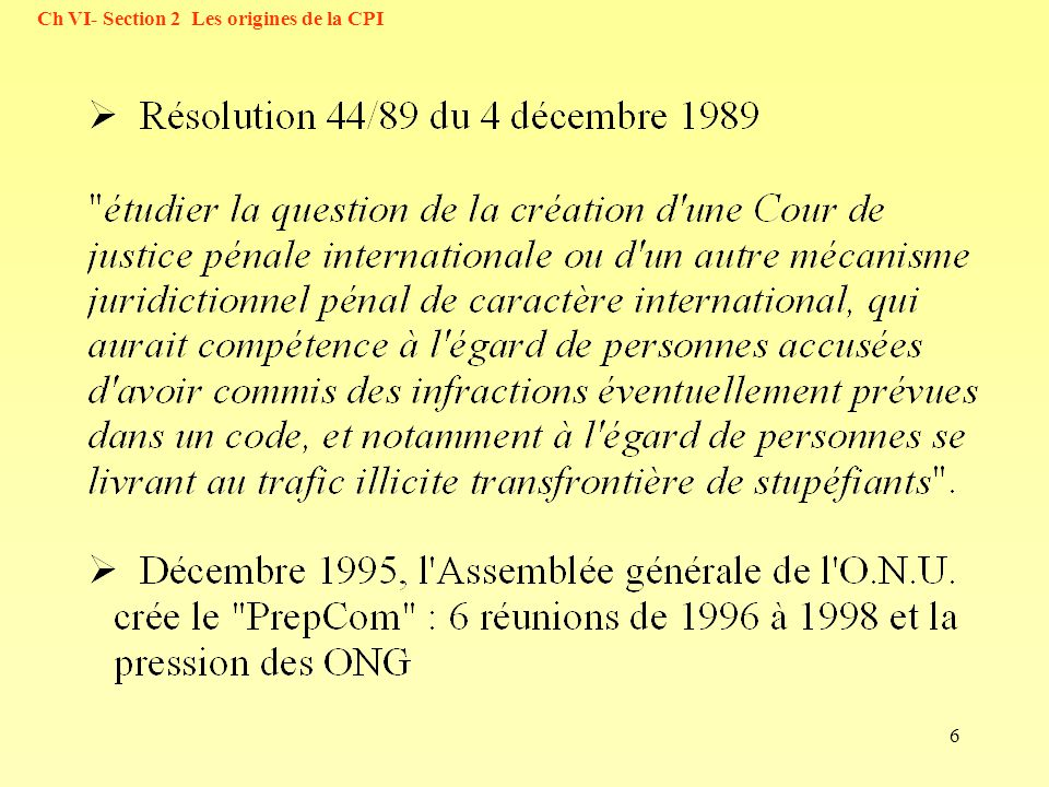 Ch VI- Section 2 Les origines de la CPI