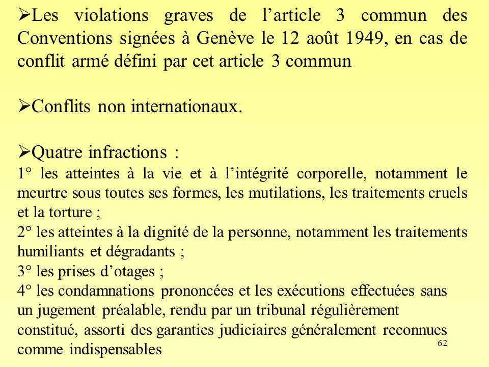 Conflits non internationaux. Quatre infractions :