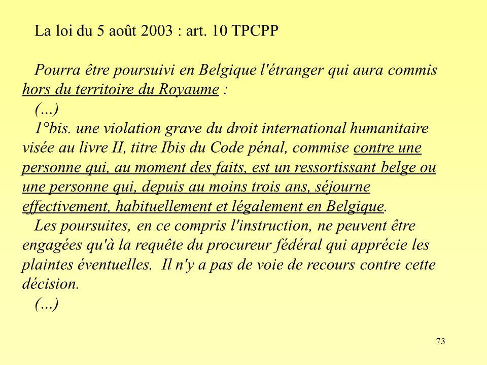 La loi du 5 août 2003 : art. 10 TPCPP