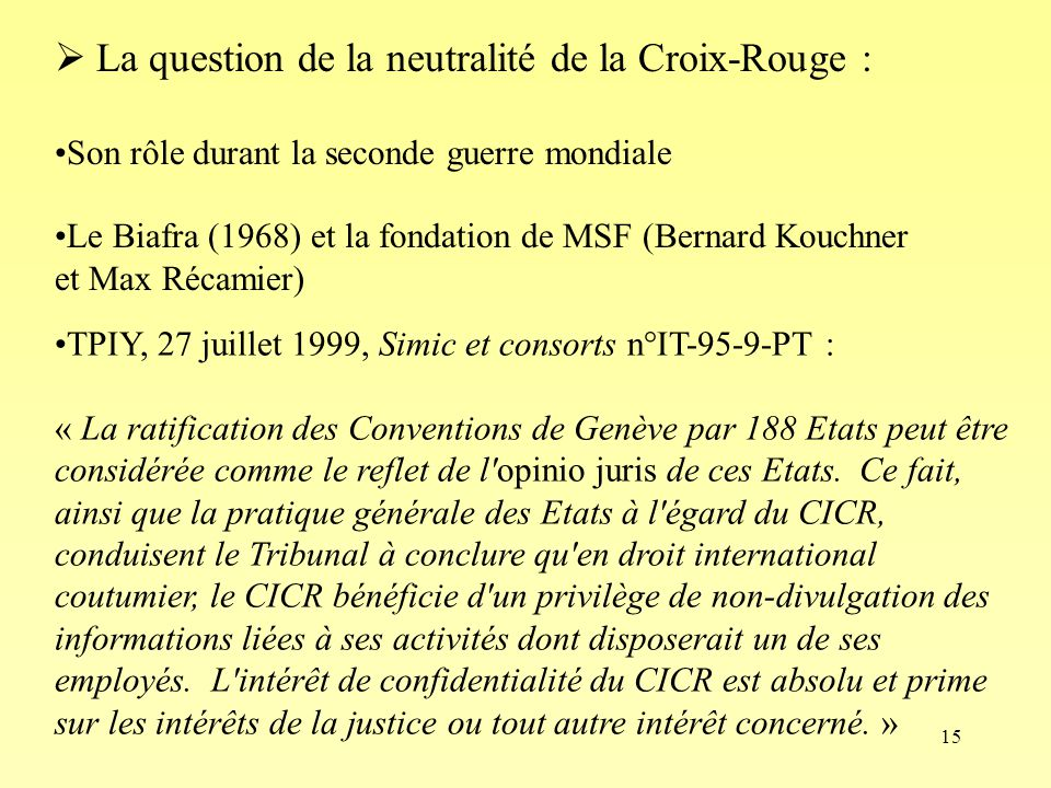 La question de la neutralité de la Croix-Rouge :