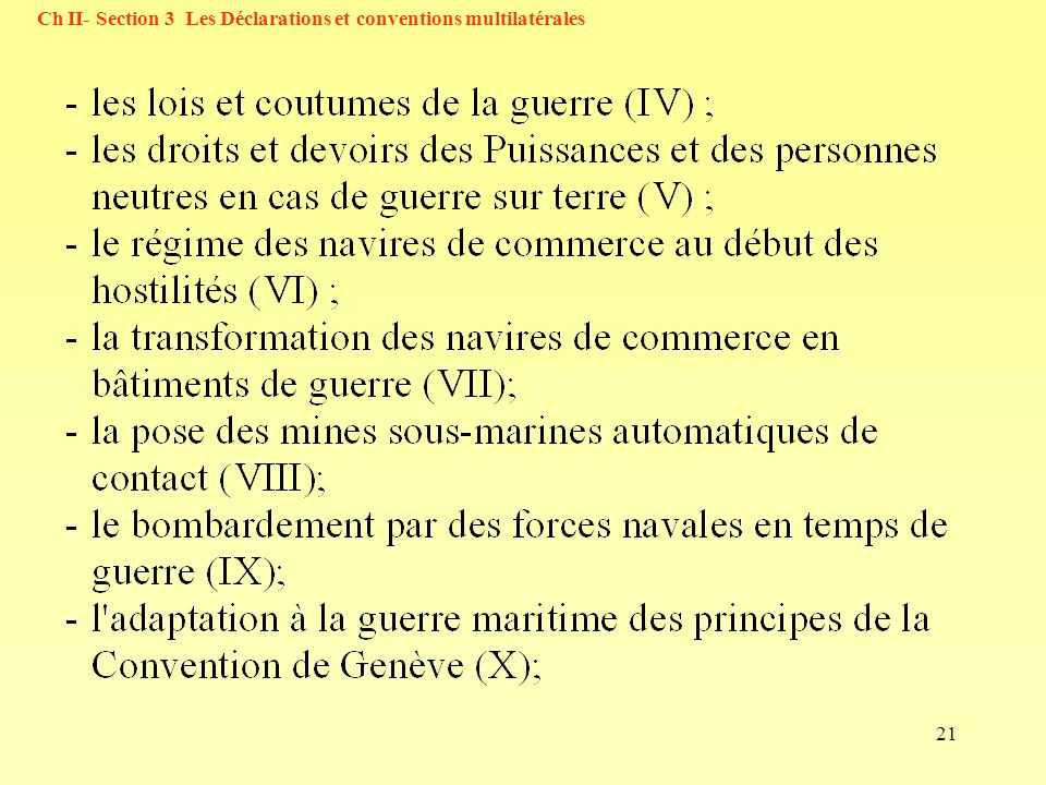 Ch II- Section 3 Les Déclarations et conventions multilatérales
