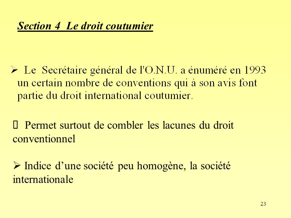 Section 4 Le droit coutumier