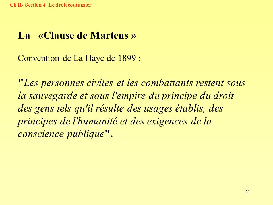 Ch II- Section 4 Le droit coutumier