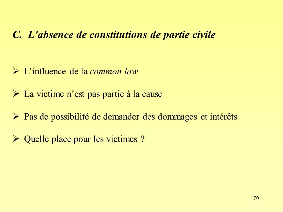 C. L absence de constitutions de partie civile