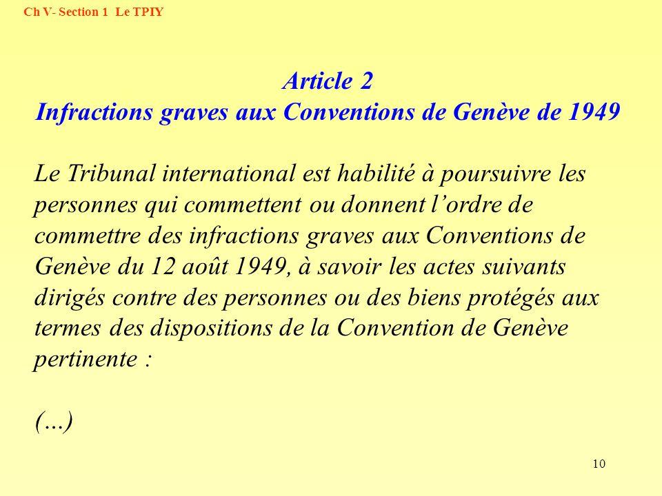Article 2 Infractions graves aux Conventions de Genève de 1949