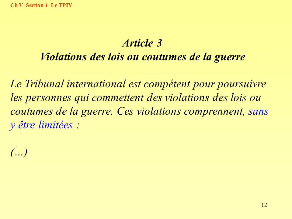 Article 3 Violations des lois ou coutumes de la guerre