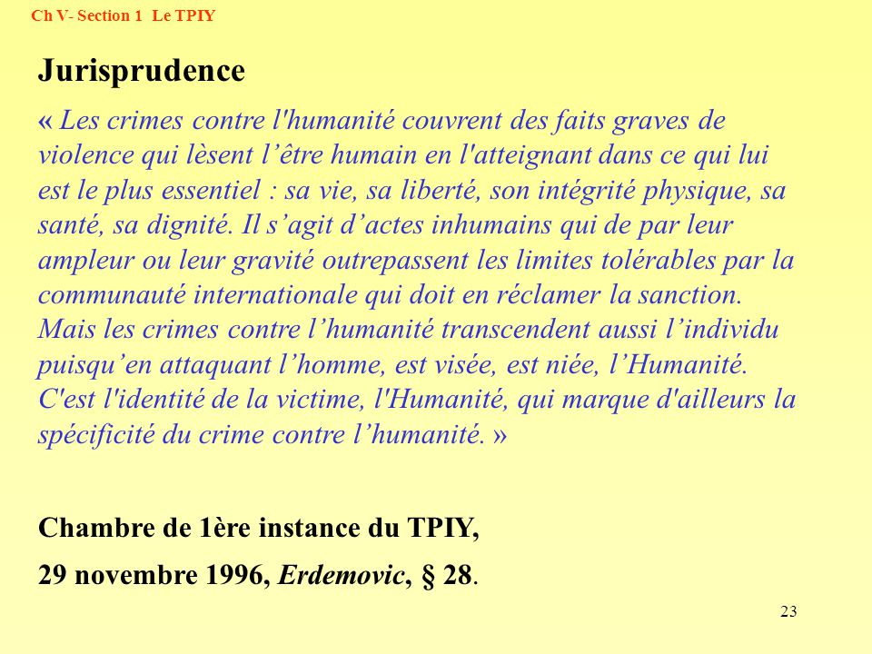 Ch V- Section 1 Le TPIY Jurisprudence.