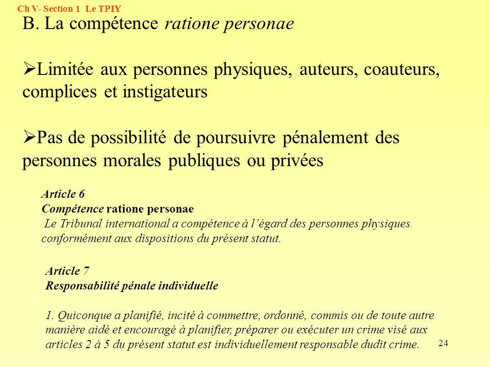 B. La compétence ratione personae