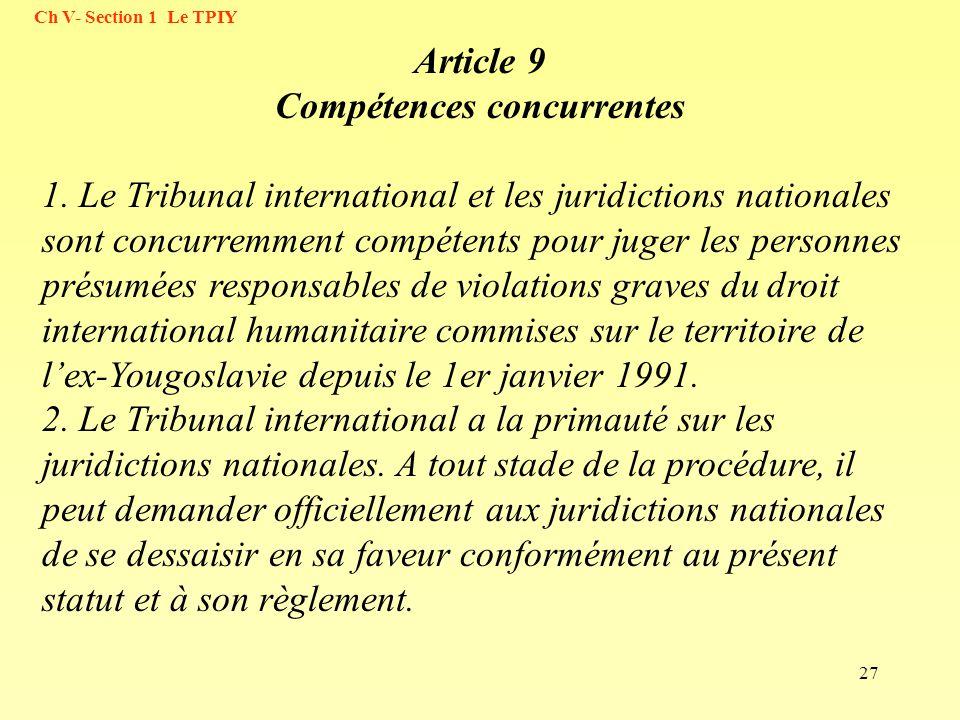 Article 9 Compétences concurrentes