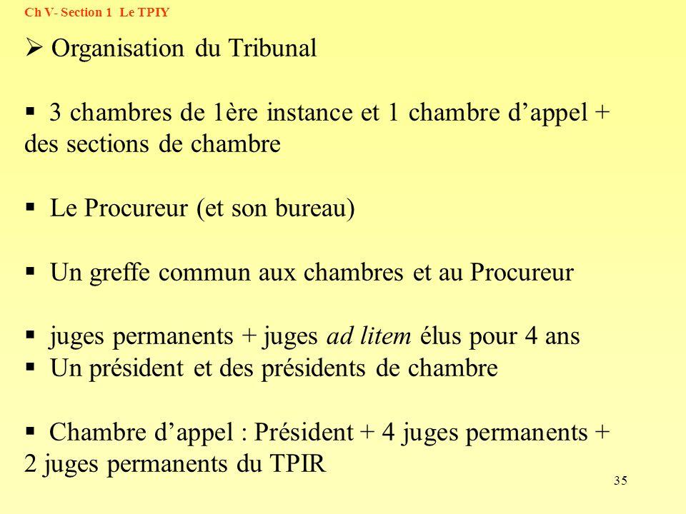 Organisation du Tribunal
