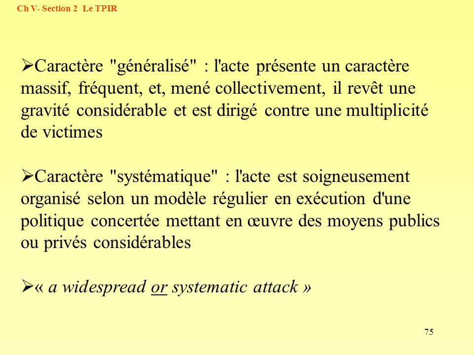 « a widespread or systematic attack »