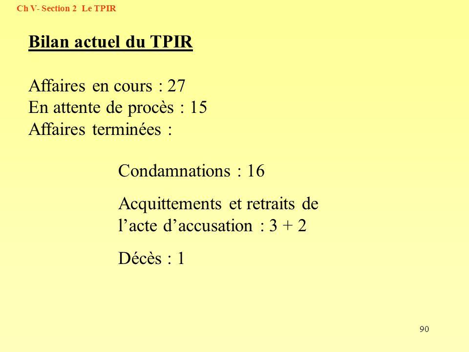 Acquittements et retraits de l'acte d'accusation : 3 + 2