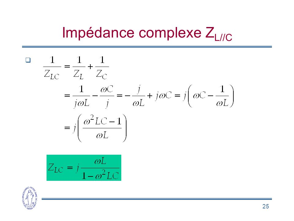 Impédance complexe ZL//C