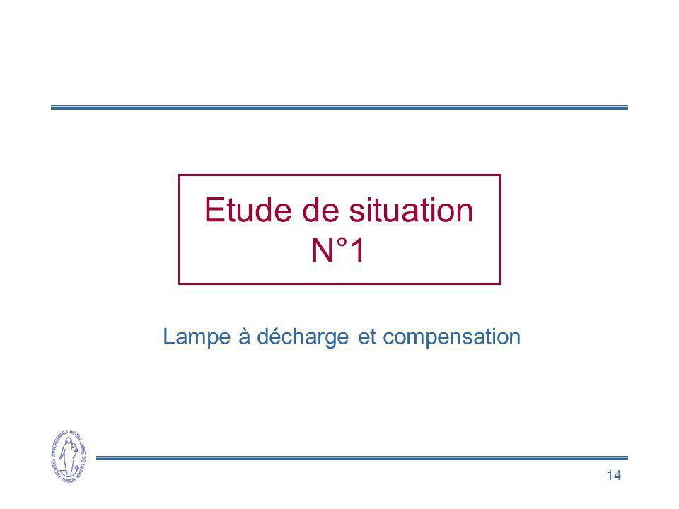Lampe à décharge et compensation