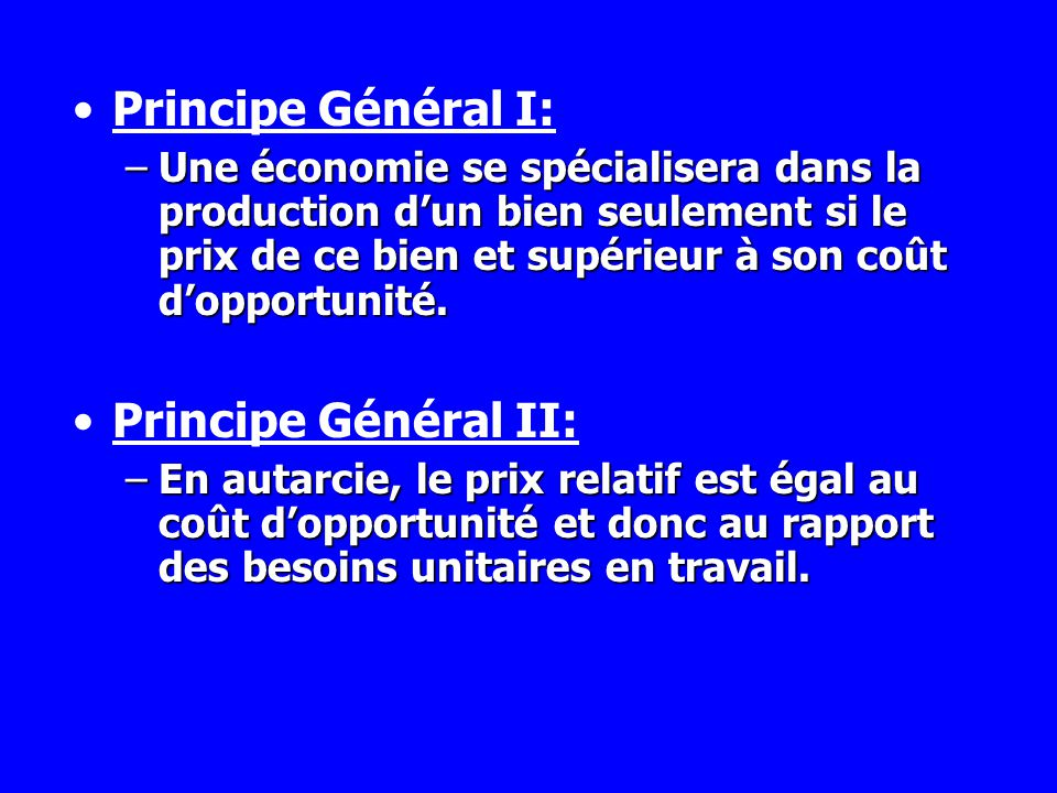 Principe Général I: Principe Général II: