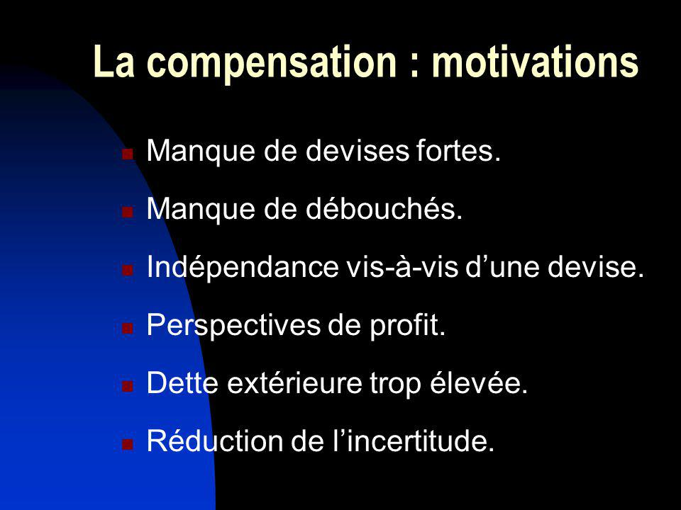 La compensation : motivations