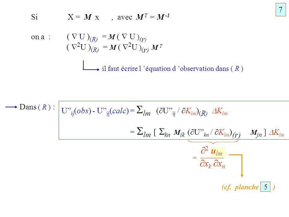 2 ulm xk xn 7 Si X = M x , avec M T = M -1