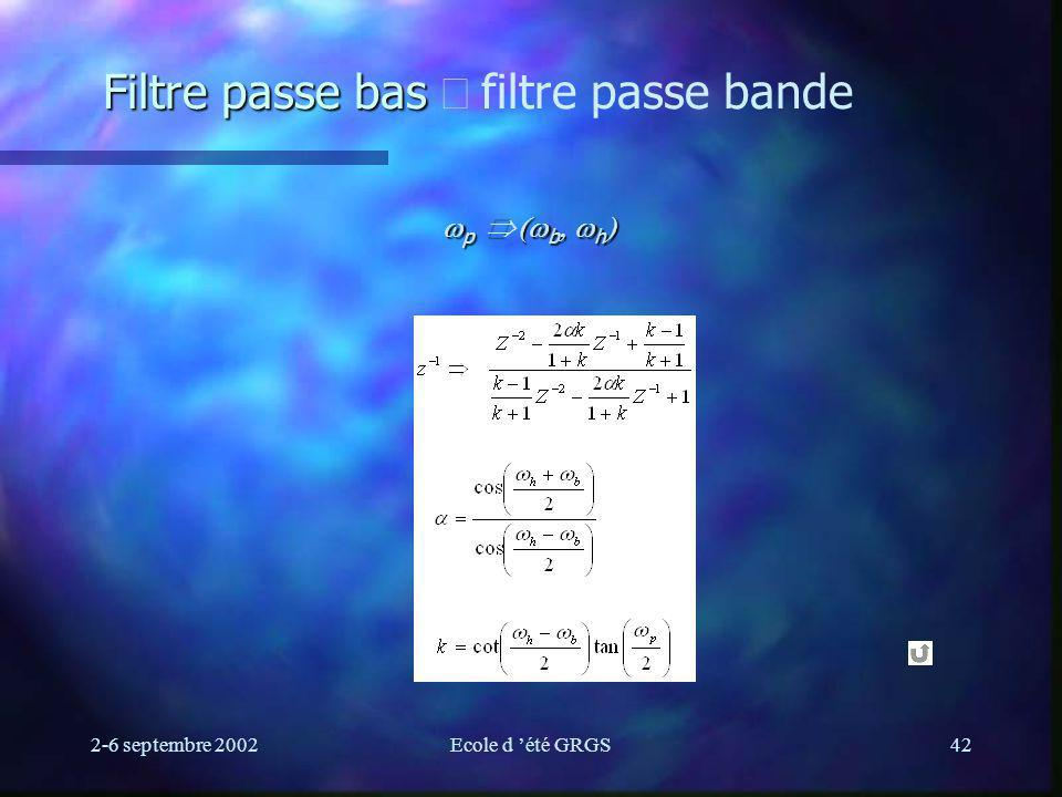Filtre passe bas Þ filtre passe bande