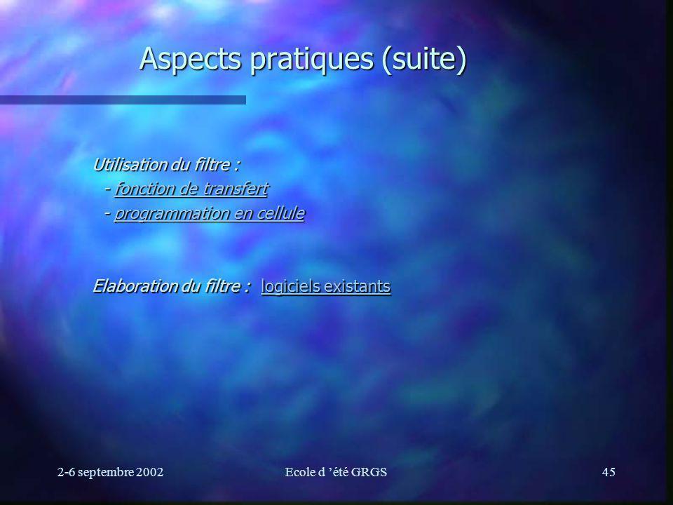 Aspects pratiques (suite)
