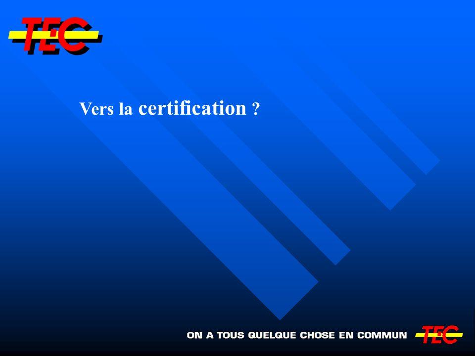 Vers la certification