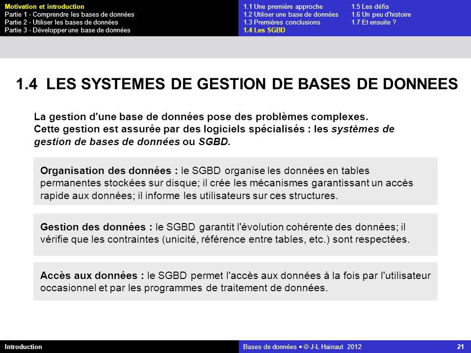 1.4 LES SYSTEMES DE GESTION DE BASES DE DONNEES
