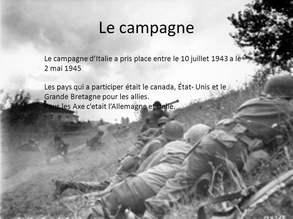 Le campagne Le campagne d'Italie a pris place entre le 10 juillet 1943 a le 2 mai 1945.