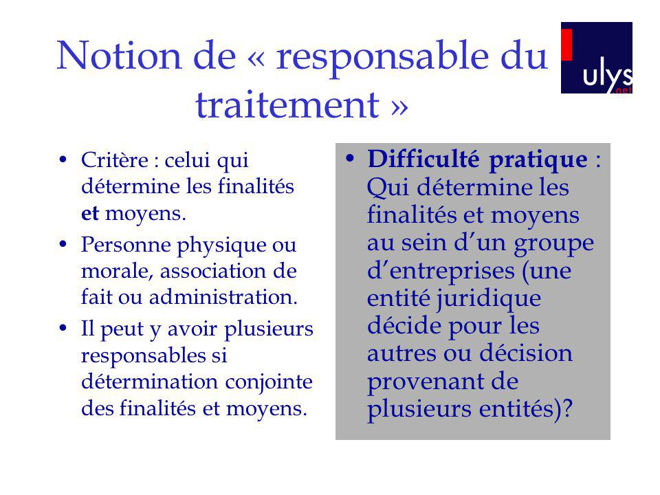 Notion de « responsable du traitement »