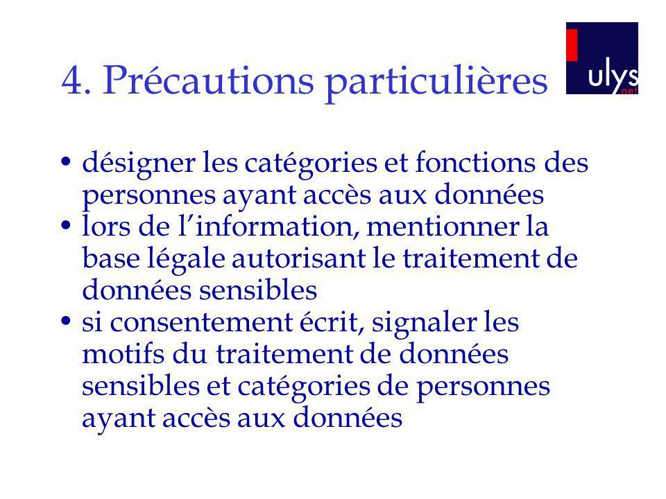 4. Précautions particulières