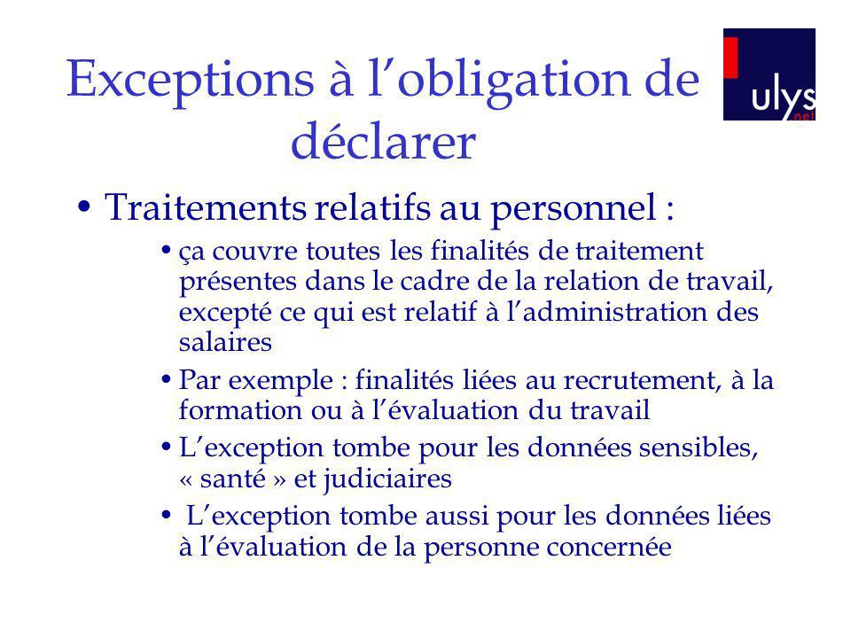 Exceptions à l'obligation de déclarer
