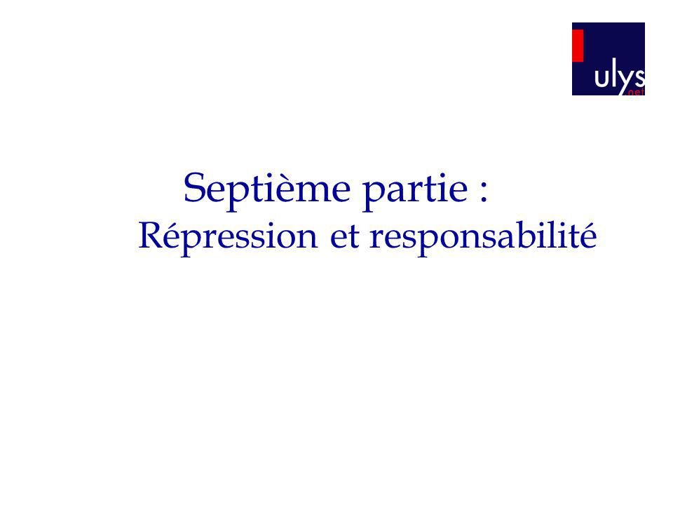 Septième partie : Répression et responsabilité