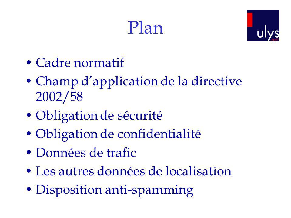 Plan Cadre normatif Champ d'application de la directive 2002/58