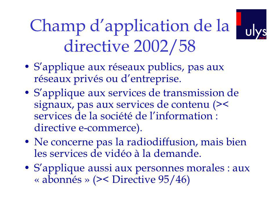 Champ d'application de la directive 2002/58