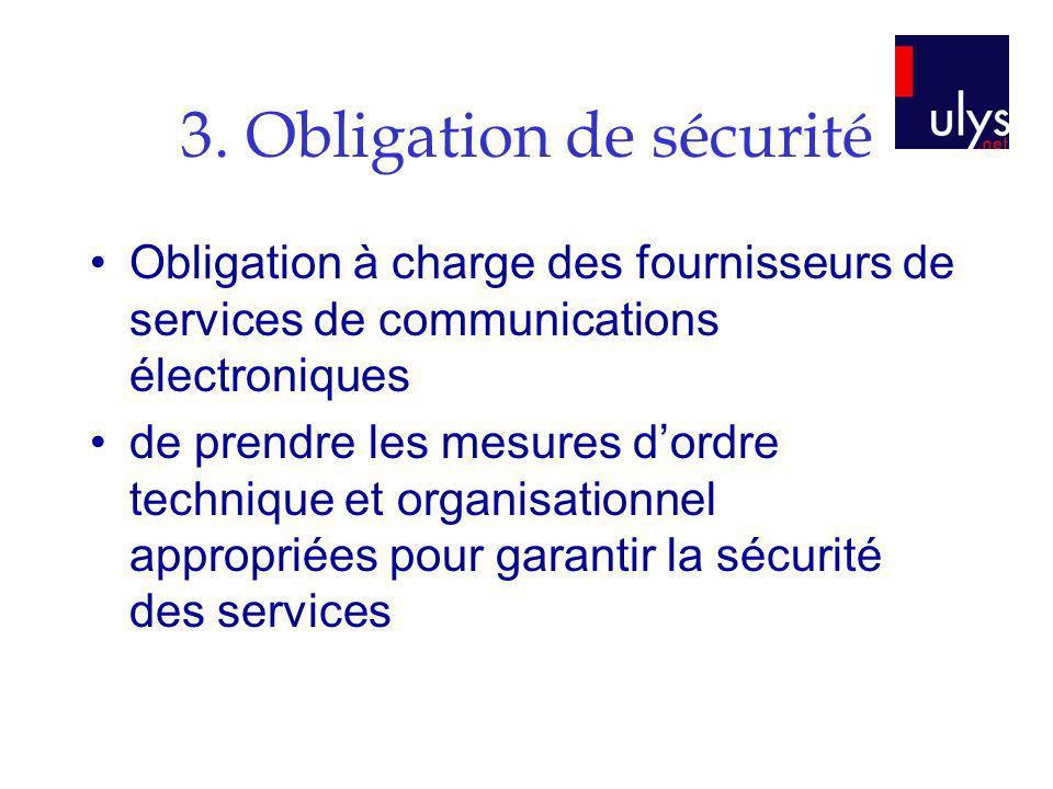 3. Obligation de sécurité