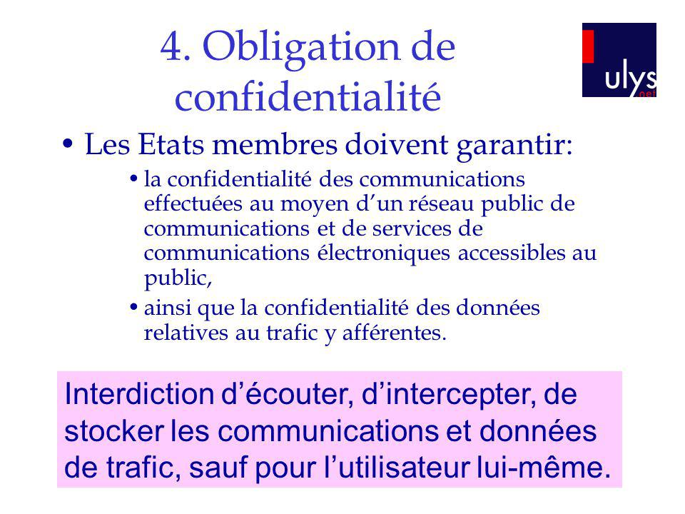 4. Obligation de confidentialité