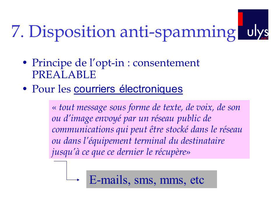 7. Disposition anti-spamming