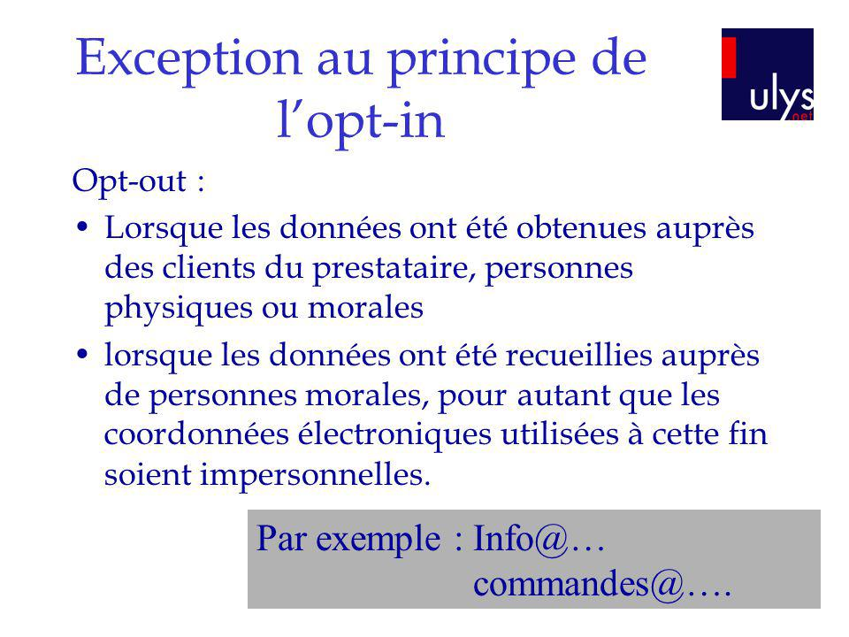 Exception au principe de l'opt-in