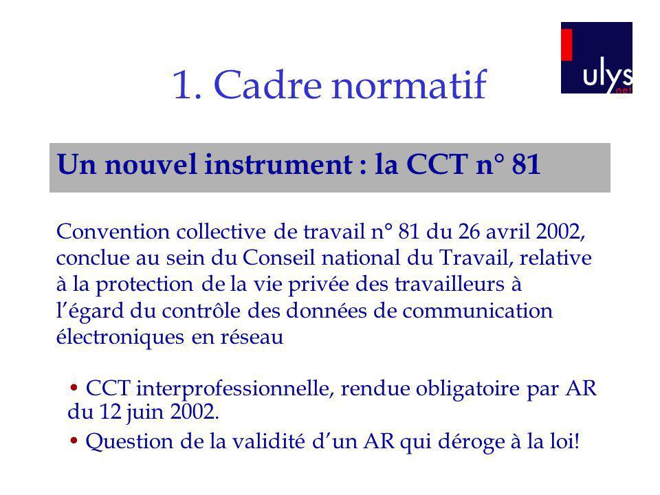 1. Cadre normatif Un nouvel instrument : la CCT n° 81