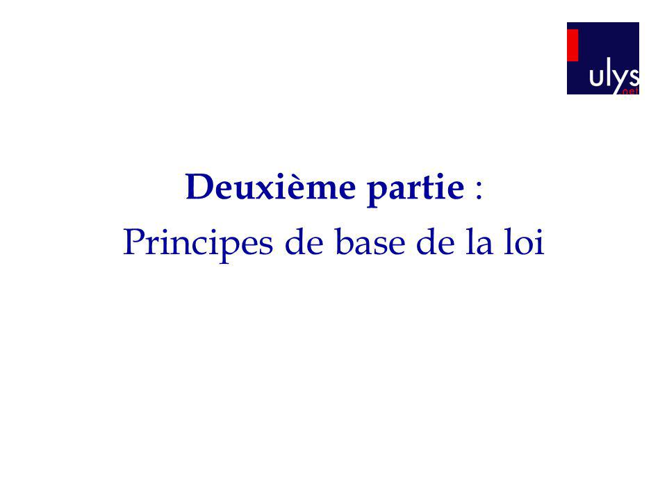Principes de base de la loi