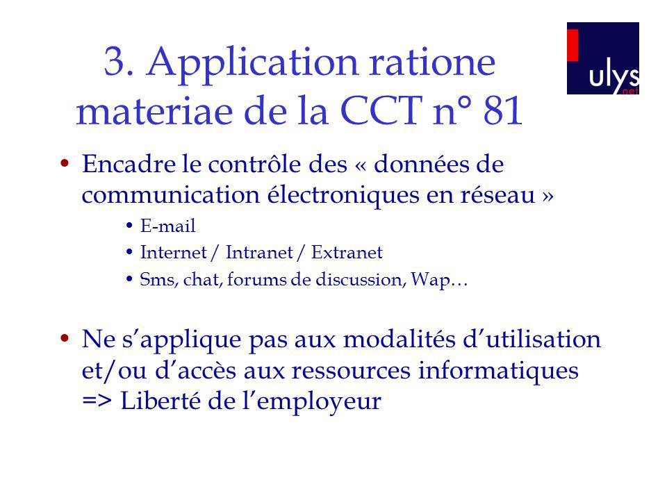 3. Application ratione materiae de la CCT n° 81