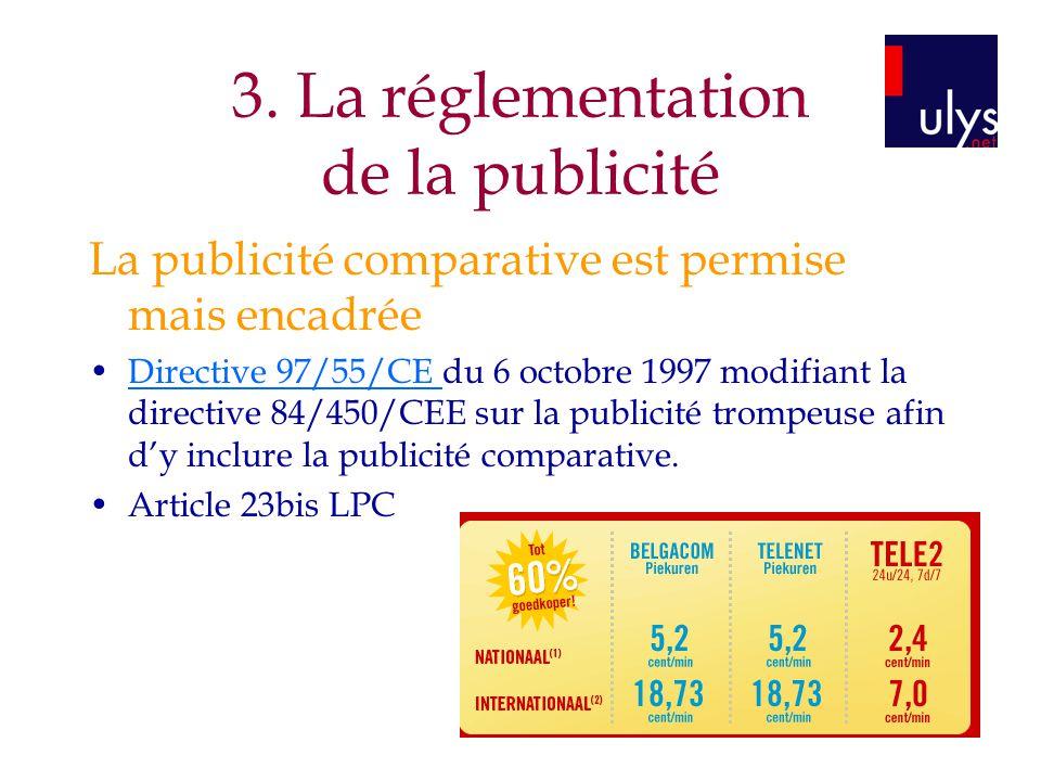3. La réglementation de la publicité