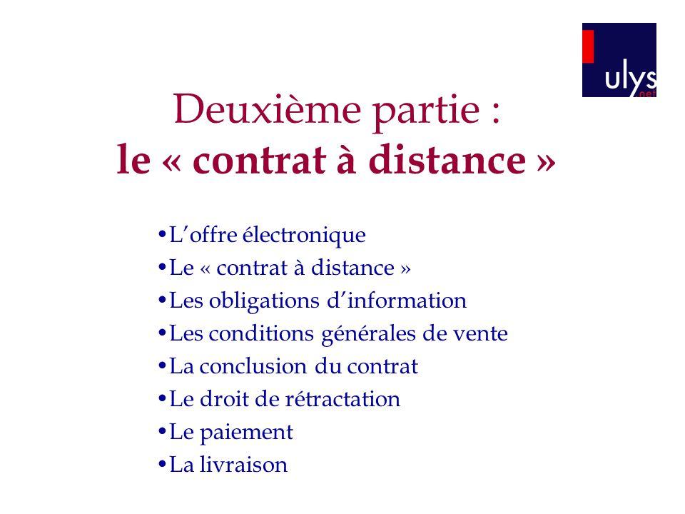 Deuxième partie : le « contrat à distance »