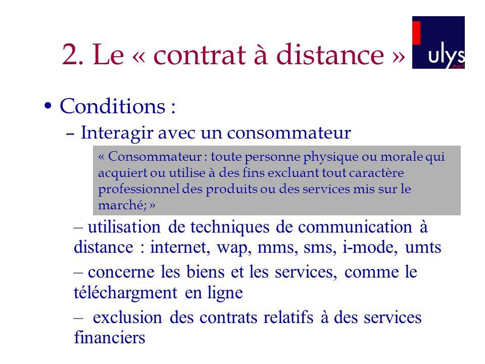 2. Le « contrat à distance »