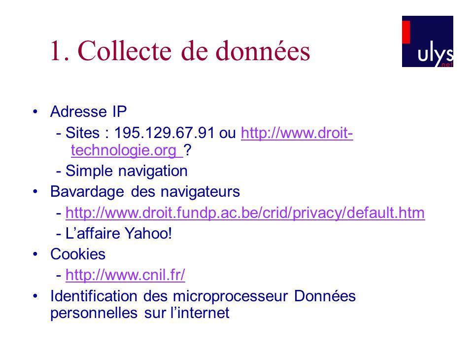 1. Collecte de données • Adresse IP