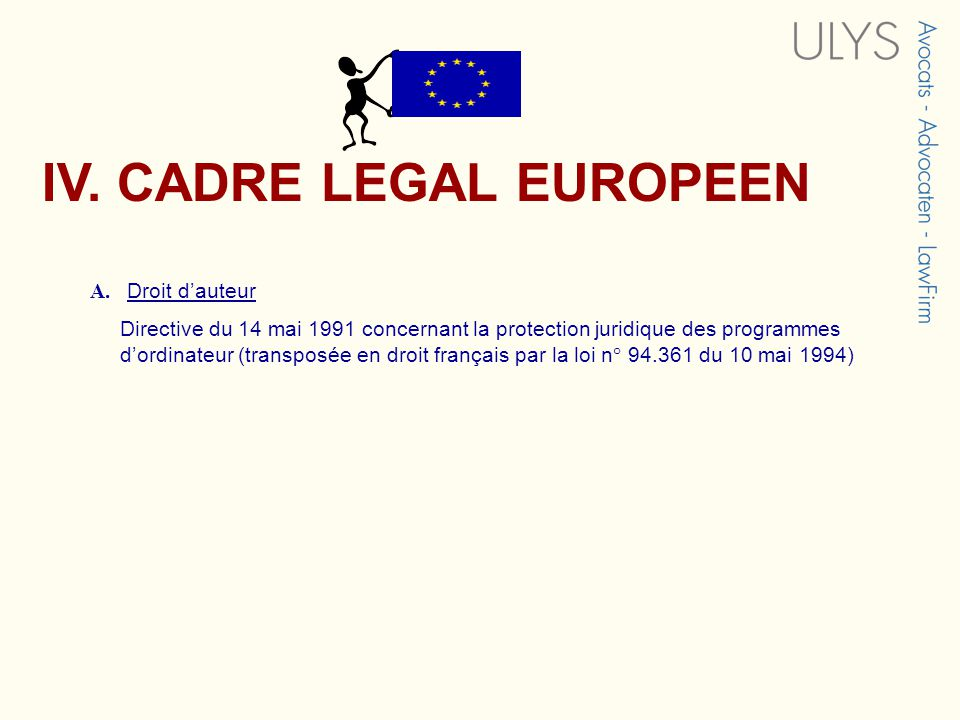 IV. CADRE LEGAL EUROPEEN