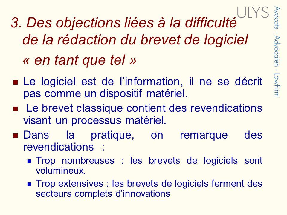 3. Des objections liées à la difficulté de la rédaction du brevet de logiciel « en tant que tel »